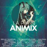 2014/05/31-6/1 : DJ SHARPNEL on Japan Animix 4