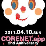 2011/04/10(日曜日) : sharpnel.net on Corenet.app 2nd Anniversary @ 心斎橋TRIANGLE