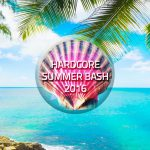 2016/07/25(月曜日) : DJ SHARPNEL on HARDCORE SUMMER BASH2016(online)
