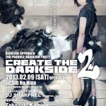 2012/02/09(木曜日) : DJ SHARPNEL on Create the darkside 2