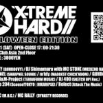 2015/10/31(土曜日) : DJ SHARPNEL on X-TREME HARD HALLOWEEN@渋谷Club Asia(渋フェス内)