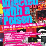 2010/10/16(土曜日) : DJ JEA on 90's Rave Revival 「Injected with a Poison」@六本木Forum