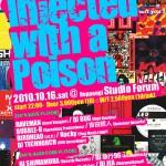 2010/10/16(土曜日) : DJ JEA on 90's Rave Revival 「Injected with a Poison」@六本木Forum