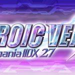 beatmania IIDX 27 HEROIC VERSEに新曲「錬成人間トリコロイダー / DJ SHARPNEL feat. ¥Cuスタ平」が収録されました