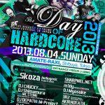 2013/08/04(日曜日) : sharpnel.net on THE DAY OF HARDCORE 2013 @ 渋谷AMATE-RAXI