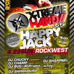 2012/04/22(日曜日) : DJ SHARPNEL on X-TREME HARD VS HAPPYJACK@渋谷ROCKWEST