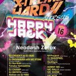 2016/04/10(日曜日) : DJ SHARPNEL on X-TREME HARD VS HAPPY JACK -Round 16- @ 渋谷R-Lounge